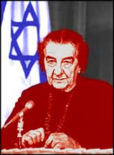 Golda Meir ? a symbol of Zionism in more ways than one.