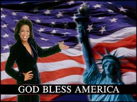 Love your country, 'cause Oprah says so.