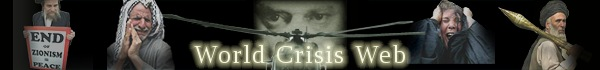 Go to the World Crisis Web Front Page